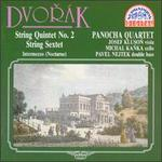 Dvor�k: String Quintet No. 2; String Sextet; Intermezzo (Nocturne)