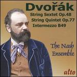 Dvorák: String Sextet in A, Op. 68; String Quintet in G, Op. 77