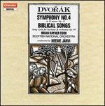 Dvorák: Symphony No. 4; Biblical Songs