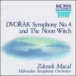 Dvorák:Symphony No.4/The Noon Witch