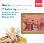 """Dvorák: Symphony No. 9 """"From the New World""""; Tchaikovsky: Romeo and Juliet"""
