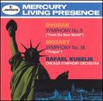 "Dvorak: Symphony No. 9 ""From the New World""; Mozart: Symphony No.38 ""Prague"""