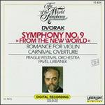 "Dvorak: Symphony No. 9 ""From the New World""; Romance for Violin; Carnival Overture"
