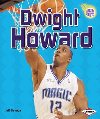 Dwight Howard - Savage, Jeff
