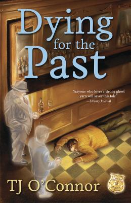 Dying for the Past - O'Connor, Tj