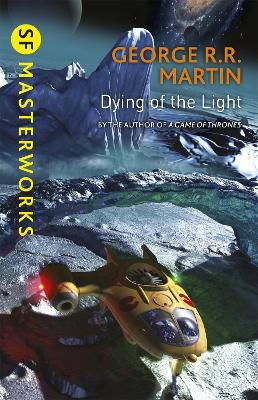 Dying Of The Light - Martin, George R. R.