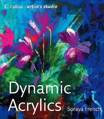 Dynamic Acrylics - French, Soraya