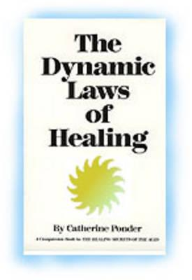 Dynamic Laws of Healing - Ponder, Catherine