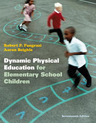 Dynamic Physical Education for Elementary School Children, Vitalsource for Western Governors University - Pangrazi, Robert P