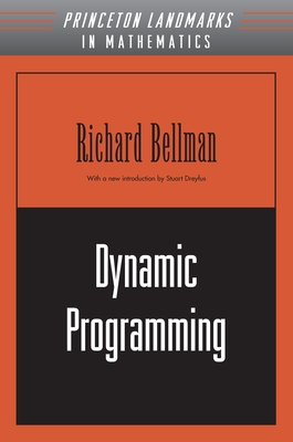 Dynamic Programming - Bellman, Richard E