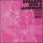 Dynamite with a Laserbeam: Queen as Heard Through the Meat Grinder of Three One G