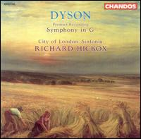 Dyson: Symphony in G - City of London Sinfonia; Richard Hickox (conductor)
