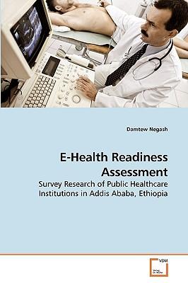 E-Health Readiness Assessment - Negash, Damtew