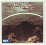 E.T.A. Hoffmann: Arlequin Ballet; Overtures