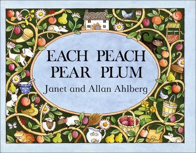 Each Peach Pear Plum - Ahlberg, Janet, and Ahlberg, Allan