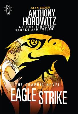 Eagle Strike Graphic Novel - Horowitz, Anthony, and Johnston, Antony