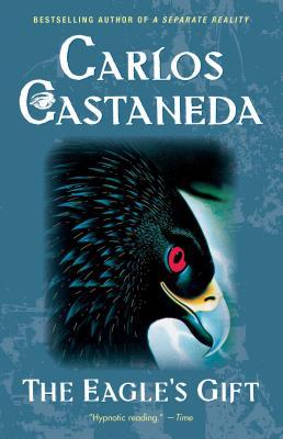 Eagle's Gift - Castaneda, Carlos