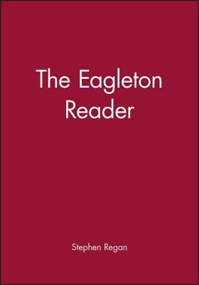 Eagleton Reader - Regan, Stephen (Editor)