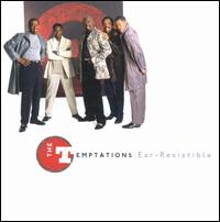 Ear: Resistible - The Temptations