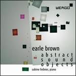 Earle Brown: Abstract Sound Objects