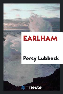 Earlham - Lubbock, Percy