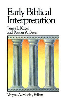 Early Biblical Interpretation - Kugel, James L, Dr., PH.D.