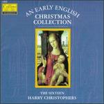 Early English Christmas Collection - Andrew Carwood (tenor); Andrew Giles (alto); Carys-Anne Lane (soprano); David Roy (tenor); Libby Crabtree (vocals);...