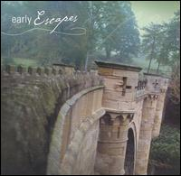 Early Escapes - American Bach Soloists; Bargemusic; David Tayler (theorbo); El Mundo; Hesperus; Jennifer Lane (mezzo-soprano); Lionheart;...