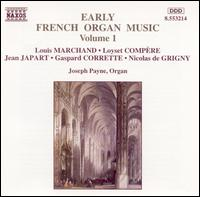 Early French Organ Music, Vol. 1 - Joseph Payne (organ)