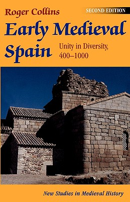 Early Medieval Spain - Collins, Roger