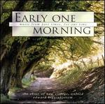 Early One Morning: Folksongs and Spirituals