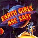 Earth Girls Are Easy [Original Soundtrack]