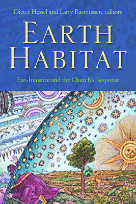 Earth Habitat - Hessel, Dieter (Editor), and Rasmussen, Larry L (Editor)