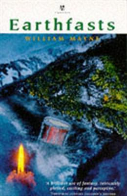 Earthfasts - Mayne, William