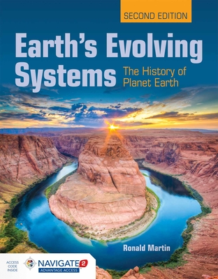 Earth's Evolving Systems: The History of Planet Earth - Martin, Ronald E