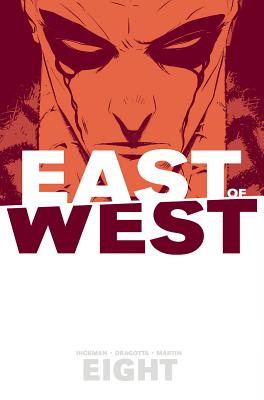 East of West Volume 8 - Hickman, Jonathan, and Dragotta, Nick