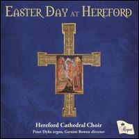 Easter Day At Hereford - Duncan Wilkins (cantor); Harry Darwall-Smith (vocals); Peter Dyke (organ); Simon Harper (cantor);...