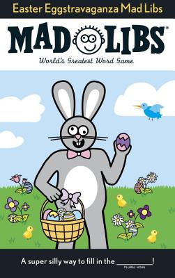 Easter Eggstravaganza Mad Libs - Price, Roger