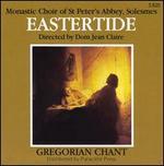 Eastertide: Gregorian Chant