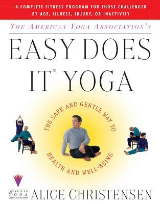 Easy Does it Yoga - Christensen, Alice
