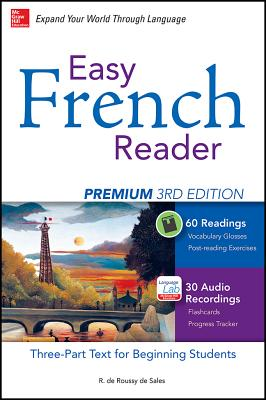 Easy French Reader Premium, Third Edition: A Three-Part Text for Beginning Students + 120 Minutes of Streaming Audio - De Roussy de Sales, R.