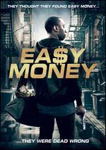 "Easy Money - Charles ""Sharp"" Duran; La La King"