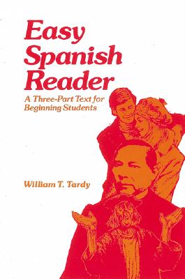 Easy Spanish Reader - Tardy, William T, and McGraw-Hill