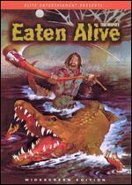 Eaten Alive [WS]