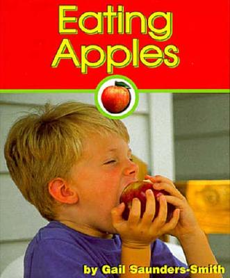 Eating Apples - Saunders-Smith, Gail, PH.D.