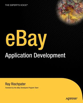 eBay Application Development - Rischpater, Ray