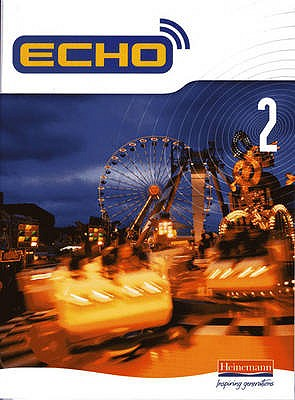 Echo 2 Pupil Book - McNeill, Jeannie (Editor), and Williams, Steve (Editor)