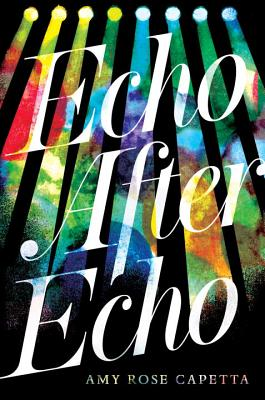 Echo After Echo - Capetta, Amy Rose