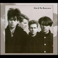 Echo & the Bunnymen [Bonus Tracks] - Echo & the Bunnymen