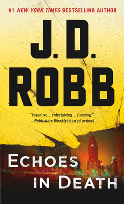 Echoes in Death - Robb, J D
